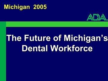 The Future of Michigan's Dental Workforce