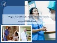 """Progress Towards Eliminating Healthcare-Associated Infections"""