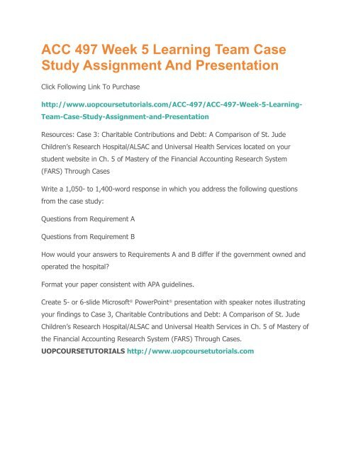 ACC 497 Week 5 Learning Team Case Study Assignment And Presentation pdf