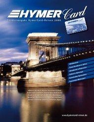 mit Ihren HymerCard-Reisen 2008! - HYMER.com