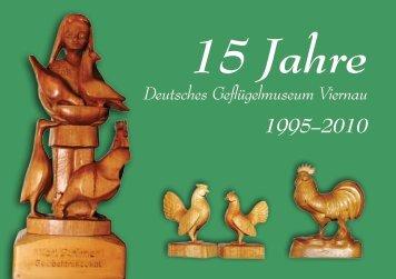 15 Jahre Deutsches Geflügelmuseum - Viernau