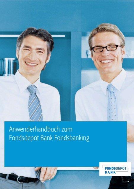 Anwenderhandbuch zum Fondsdepot Bank Fondsbanking