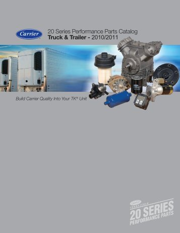20 Series Performance Parts Catalog Truck & Trailer - 2010/2011