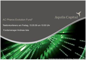 AC Pharos Evolution Fund*