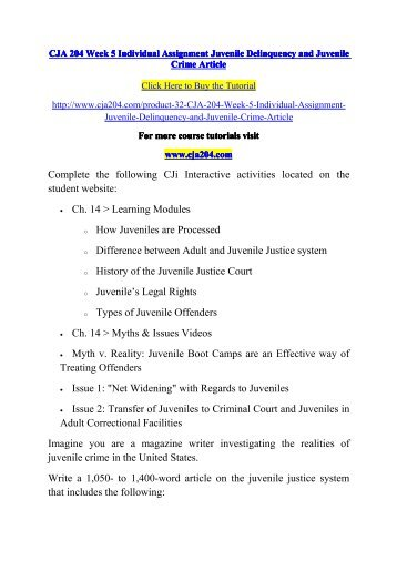 CJA 204 Week 5 Individual Assignment Juvenile Delinquency and Juvenile Crime Article