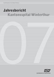 Jahresbericht 2007 - Kantonsspital Winterthur