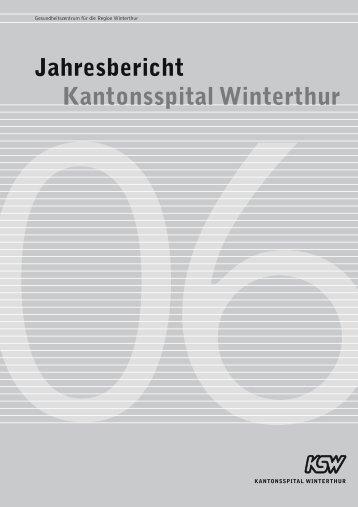 ksw 02005-03 Jahresbericht_06 - Kantonsspital Winterthur