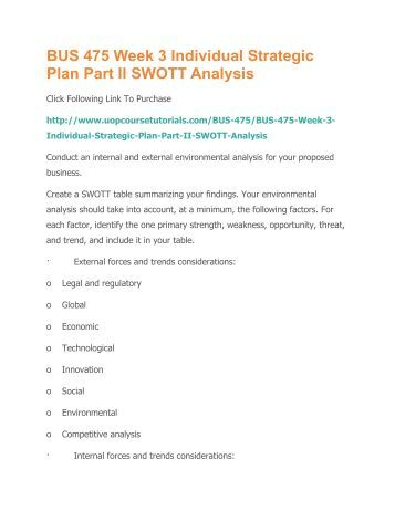 strategic plan part ii swott analysis Homework number one search  bus 475 week 3 strategic plan part ii  click the button below to add the bus 475 week 3 strategic plan part ii swott analysis.