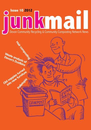 Download Junkmail issue 10 - Devon Community Composting ...