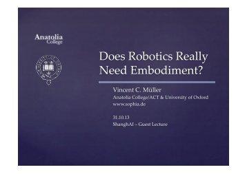 Does%Robotics%Really% Need%Embodiment?4