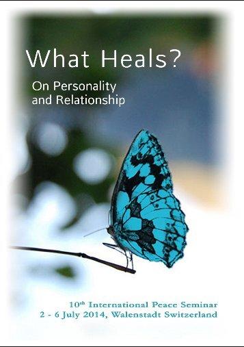 What Heals?