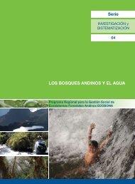 Serie LOS BOSQUES ANDINOS Y EL AGUA