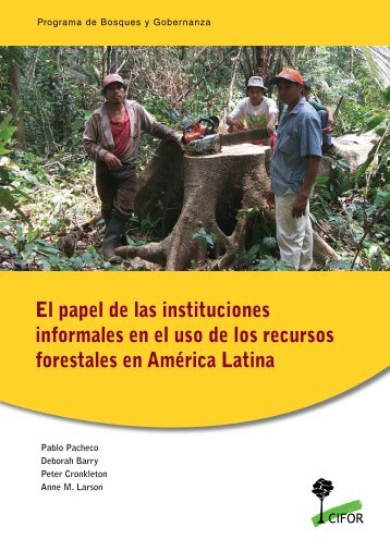 El papel de las instituciones informales en el uso de los ... - Era-mx.org