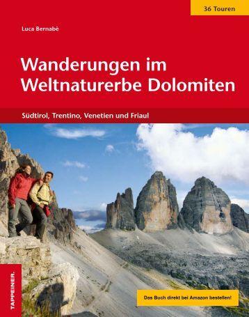 Wanderungen im Weltnaturerbe Dolomiten - Mahlknechthuette