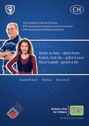 Sicher zu Fuss – dank Ihnen - VCS Verkehrs-Club der Schweiz