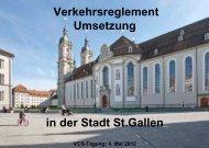 Verkehrsreglement Umsetzung in der Stadt St.Gallen