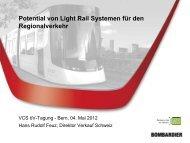 Potential von Light Rail Systemen für den Regionalverkehr