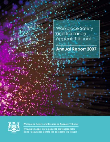 Workplace Safety and Insurance Appeals Tribunal Annual Report 2007