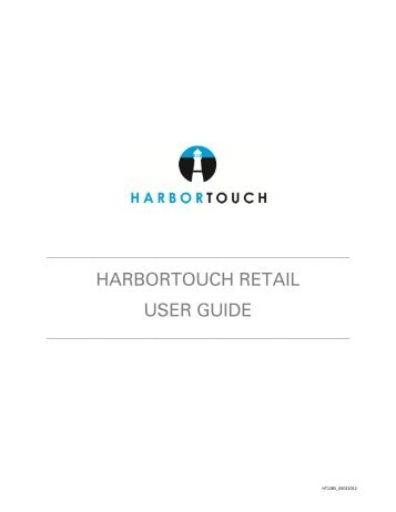 HARBORTOUCH RETAIL USER GUIDE