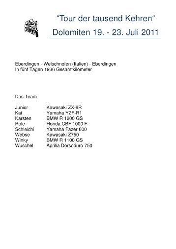 """""""Tour der tausend Kehren"""" Dolomiten 19 - 23 Juli 2011"""