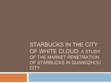 STARBUCKS IN THE CITY OF WHITE CLOUD
