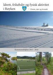 Idrett friluftsliv og fysisk aktivitet i Røyken -