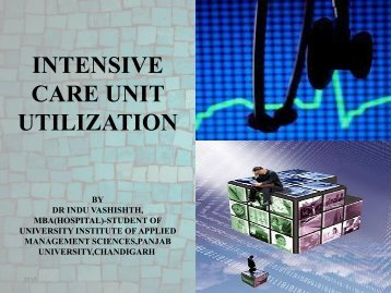 INTENSIVE CARE UNIT UTILIZATION