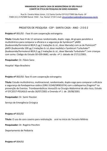 PROJETOS DE PESQUISA ‐ CEP ‐ SANTA CASA ‐ ANO ‐ 2 0 0 2