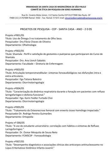 PROJETOS DE PESQUISA - CEP - SANTA CASA - ANO - 2 0 05