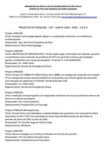 PROJETOS DE PESQUISA - CEP - SANTA CASA - ANO - 2 0 0 4