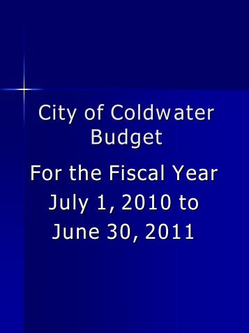 Fiscal Year 2010-2011 - City of Coldwater