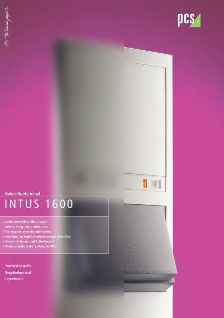 INTUS 1600 - PCS Systemtechnik GmbH