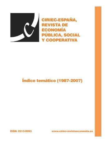 REVISTA DE ECONOMÍA PÚBLICA SOCIAL Y COOPERATIVA Índice temático (1987-2007)