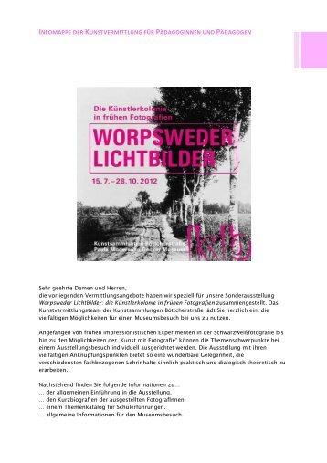 Information für LehrerInnen zur Ausstellung Worpsweder Lichtbilder