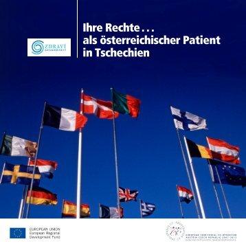 Ihre Rechte . . . als österreichischer Patient in Tschechien - zdravi ...