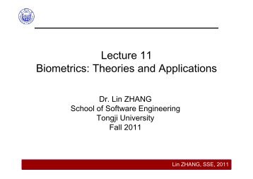 Lecture 11 Biometrics Theories and Applications