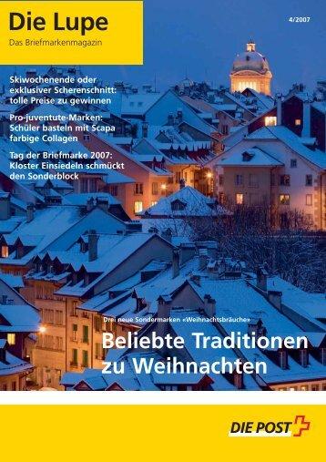 Die Lupe 04/2007 - Die Schweizerische Post