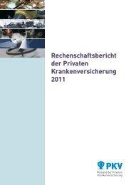 PKV-Rechenschaftsbericht 2011 - PKV - Verband der privaten ...