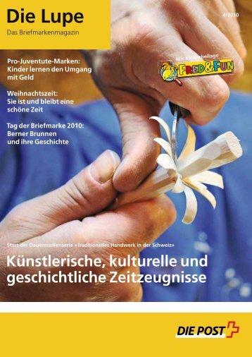 Die Lupe 04/2010 - Die Schweizerische Post