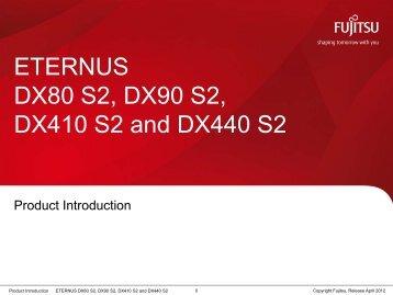 ETERNUS DX80 S2, DX90 S2, DX410 S2 and DX440 S2 - Fujitsu