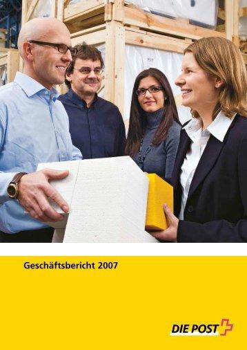 Geschäftsbericht 2007 - Die Schweizerische Post