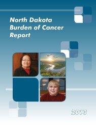 North Dakota Burden of Cancer Report 2013