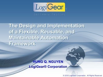 The Design and Implementation of a Flexible, Reusable ... - LogiGear