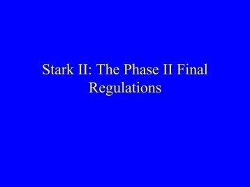 Stark II The Phase II Final Regulations