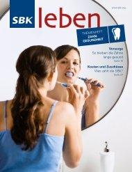 Vorsorge So bleiben die Zähne lange gesund Kosten und - SBK