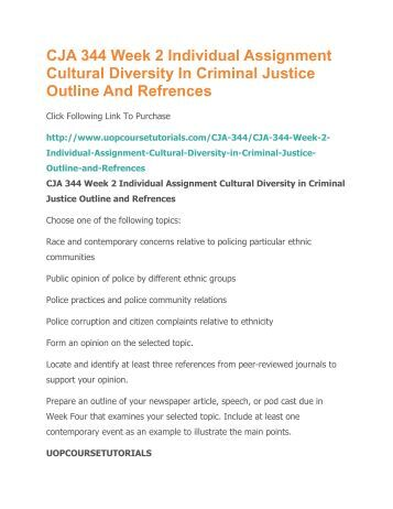cja 344 cultural diversity issues in criminal justice Cja 474 / managing criminal justice  the process of evolution drives the diversity  explain how an understanding of key cross-cultural issues.