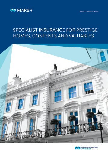SPECIALIST INSURANCE FOR PRESTIGE HOMES CONTENTS AND VALUABLES