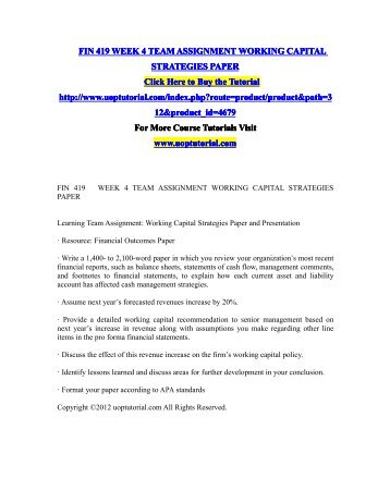 fin 419 working capital strategies paper Fin/419 class fin 419 final exam test fin 4 capital valuation paper fin 419 week 4 learning team assignment: working capital strategies paper fin 419.