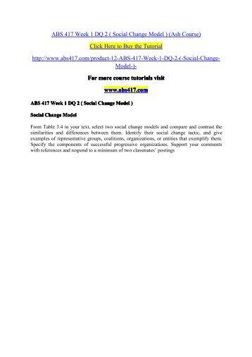 ABS 417 Week 1 DQ 2 ( Social Change Model )/ abs417dotcom