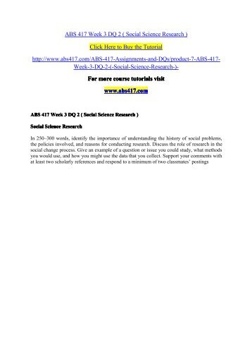 ABS 417 Week 3 DQ 2 ( Social Science Research )/ abs417dotcom